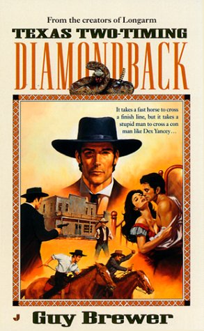 Diamondback 02: Texas Two-Timing (0515126853) by Brewer, Guy