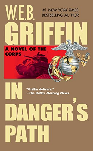9780515126983: In Danger's Path (The Corps, Book 8)