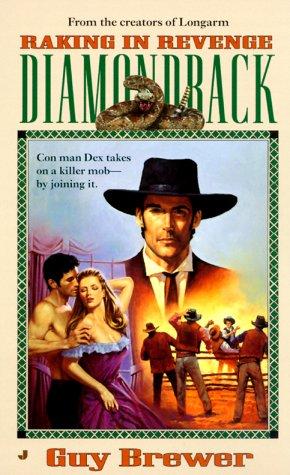 Diamondback 03: Raking in Revenge (0515127531) by Guy Brewer