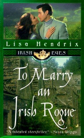 9780515127867: To Marry an Irish Rogue (Irish Eyes)