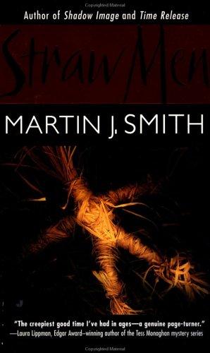 Straw Men: Martin J. Smith