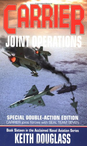 9780515129755: Carrier 16: Joint Operations