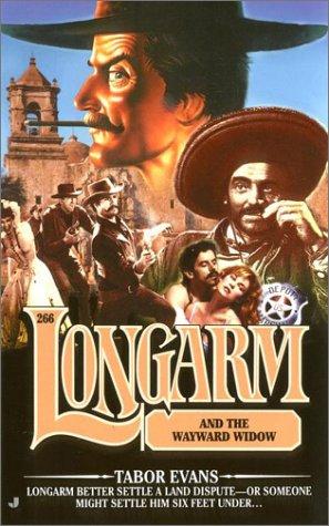 Longarm and the Wayward Widow (Longarm #266) (9780515130010) by Tabor Evans