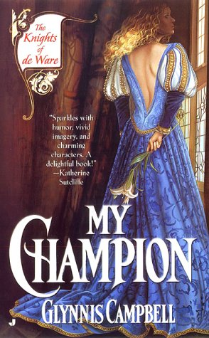 My Champion (Knights of de Ware) (0515130486) by Campbell, Glynnis