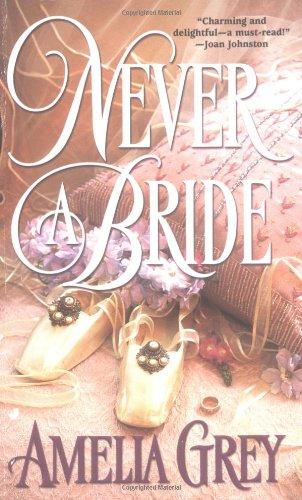 9780515130621: Never a Bride