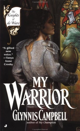My Warrior (Knights of de Ware) (0515131539) by Campbell, Glynnis