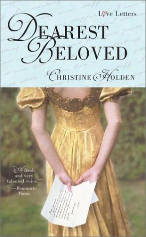 Dearest Beloved (Love Letters): Holden, Christine