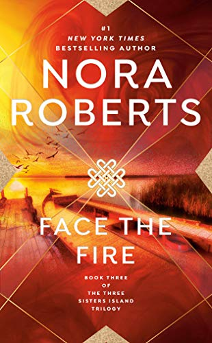 Face the Fire (Third in the Three Sisters Island Trilogy) (A Paranormal Romance)