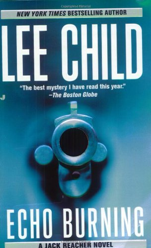 9780515133318: Echo Burning (Jack Reacher, No. 5)
