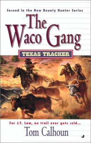9780515133493: The Waco Gang (Texas Tracker Book #2)