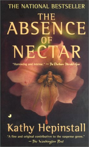 9780515133639: The Absence of Nectar