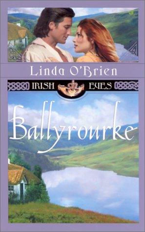 9780515134094: Ballyrourke (Irish Eyes Romance)