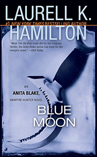 9780515134452: Blue Moon (Anita Blake, Vampire Hunter, Book 8)