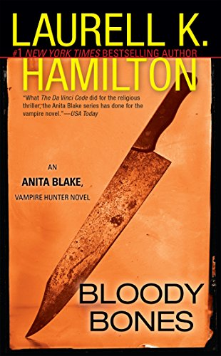 9780515134469: Bloody Bones (Anita Blake, Vampire Hunter, Book 5)