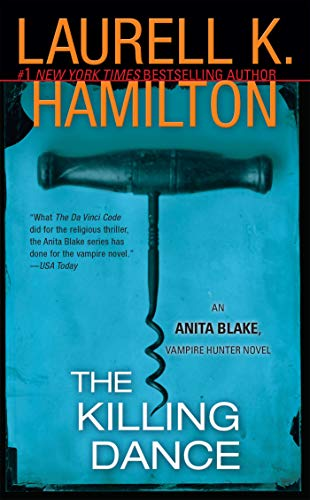 9780515134513: The Killing Dance (Anita Blake, Vampire Hunter, Book 6)