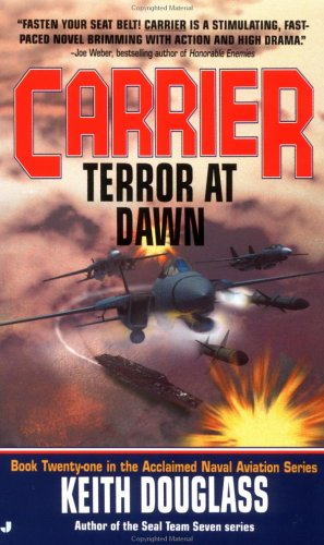 9780515134681: Terror At Dawn (Carrier #21)