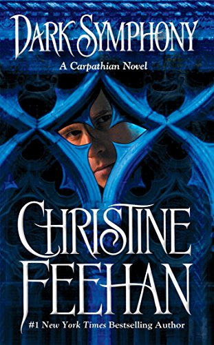 Dark Symphony (The Carpathians (Dark) Series, Book: Christine Feehan
