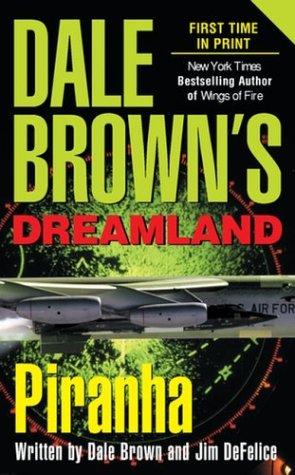 9780515135817: Piranha (Dale Brown's Dreamland)