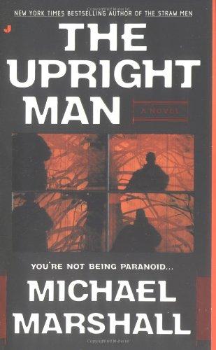 The Upright Man (Straw Men): Marshall, Michael