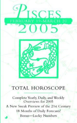 Pisces (Total Horoscopes 2005) (0515137642) by Jackson, Brenda; McDonald, Ronald L.