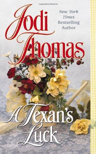 A Texan's Luck (0515138487) by Jodi Thomas