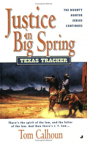 9780515138504: Justice In Big Springs (Texas Tracker #5)