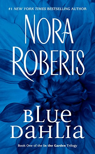 9780515138559: Blue Dahlia (In the Garden, Book 1)