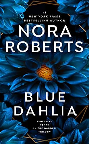 9780515138559: Blue Dahlia (In the Garden, Book 1)