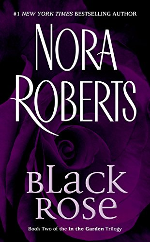 9780515138658: Black Rose (In The Garden Trilogy)