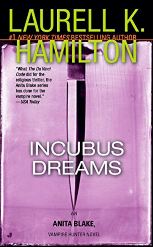 Incubus Dreams (Anita Blake, Vampire Hunter: Book 12)