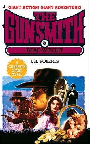 9780515140286: Dead Weight (Gunsmith Giant, No. 10)