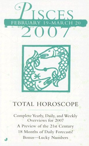9780515141146: Pisces (Total Horoscopes 2007)