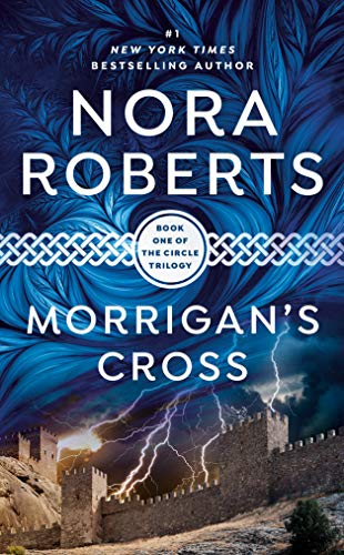 Morrigan's Cross (The Circle Trilogy, Book 1) [Mass Market Paperback]
