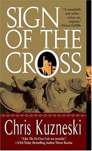 Sign of the Cross: Kuzneski, Chris