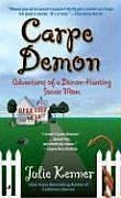 9780515142211: Carpe Demon: Adventures of a Demon-Hunting Soccer Mom (Book 1)