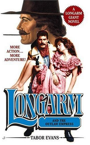 9780515142358: Longarm Giant 25: Longarm and the Outlaw Empress