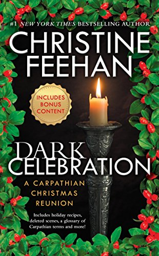 Dark Celebration: A Carpathian Reunion (The Carpathians: Christine Feehan