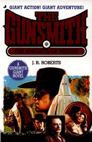 9780515143690: The Knights of Misery (Gunsmith Giant #12)