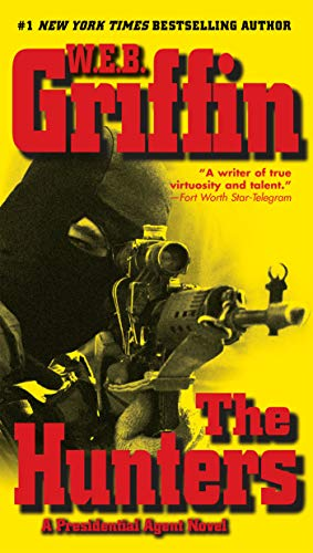 9780515143935: The Hunters (Presidential Agent Novels)