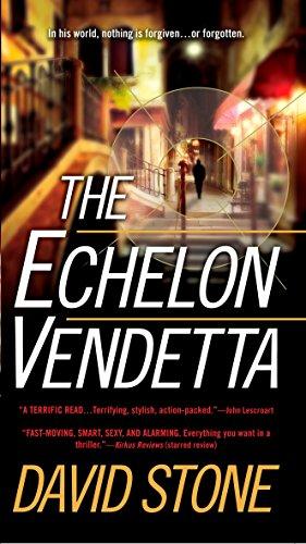 9780515144024: The Echelon Vendetta (A Micah Dalton Thriller)