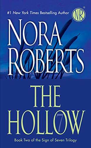 The Hollow (Sign of Seven Trilogy, Book: Nora Roberts