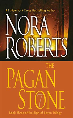 The Pagan Stone (Sign of Seven Trilogy,: Nora Roberts