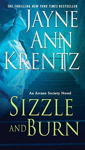 Sizzle and Burn (Arcane Society, Book 3)