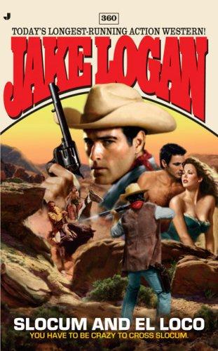 9780515145847: Slocum and El Loco (Jake Logan)