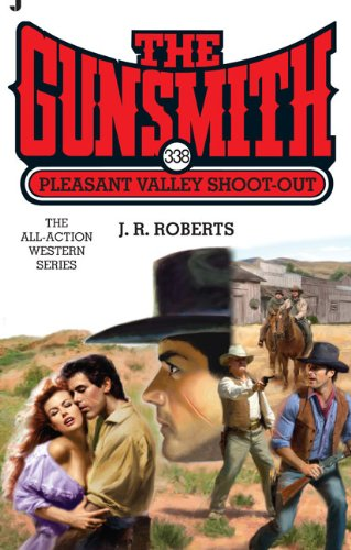 Pleasant Valley Shoot-Out: J. R. Roberts