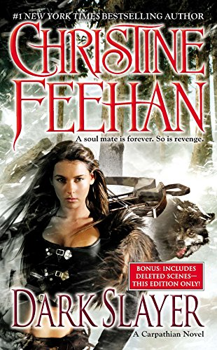 Dark Slayer (Carpathian): Christine Feehan