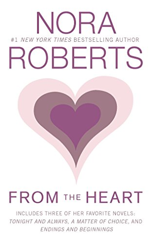 From the Heart: Roberts, Nora