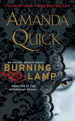 9780515149258: Burning Lamp: Book Two in the Dreamlight Trilogy (An Arcane Society Novel)