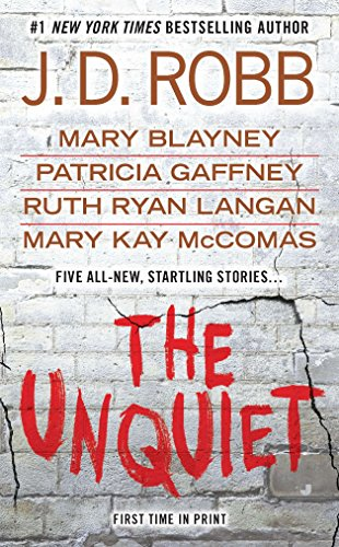The Unquiet: J.D. Robb, Mary