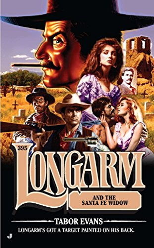 Longarm and the Santa Fe Widow (Longarm,: Evans, Tabor